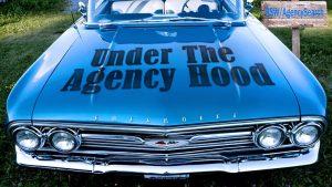 Under the Agency Hood